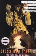 Crosstown Traffic Jimi Hendrix & the Post War RocknRoll Revolution