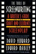 Tools of Screenwriting A Writers Guide to the Craft & Elements of a Screenplay