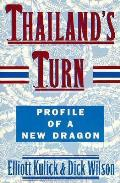 Thailand's Turn: Profile of a New Dragon