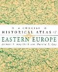 Concise Historical Atlas Of Eastern Euro