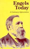 Engels Today: A Centenary Appreciation