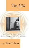 The Girl: Constructions of the Girl in Contemporary Fiction by Women