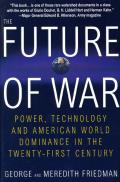 Future of War Power Technology & American World Dominance in the 21st Century