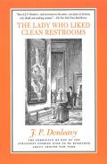 Lady Who Liked Clean Restrooms The Chronicle of One of the Strangest Stories Ever to Be Rumoured about Around New York