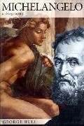 Michelangelo: A Biography