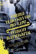 Emma Who Saved My Life