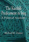 Kurdish Predicament In Iraq A Political