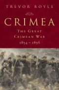 Crimea The Great Crimean War 1854 1856