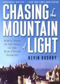 Chasing the Mountain of Light: Across India on the Trail of the Koh-I-Noor Diamond
