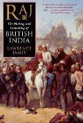 Raj The Making & Unmaking of British India