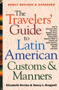 Travelers Guide to Latin American Customs & Manners