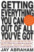 Getting Everything You Can Out of All Youve Got 21 Ways You Can Out Think Out Perform & Out Earn the Competition