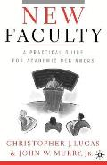 New Faculty A Practical Guide For Academic