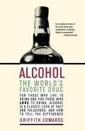 Alcohol The Worlds Favorite Drug