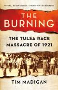 Burning Massacre Destruction & the Tulsa Race Riot of 1921