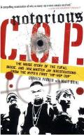 Notorious C.O.P.: The Inside Story of the Tupac, Biggie, and Jam Master Jay Investigations from the NYPD's First Hip-Hop Cop