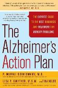 Alzheimers Action Plan The Experts Guide to the Best Diagnosis & Treatment for Memory Problems