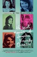The Secret Memoirs of Jacqueline Kennedy Onassis