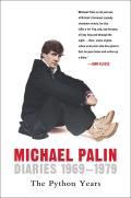 Diaries 1969 1979 Michael Palin
