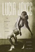 Lucia Joyce To Dance In The Wake