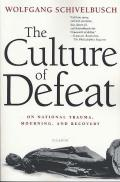 Culture of Defeat On National Trauma Mourning & Recovery