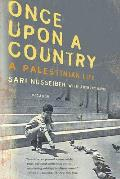 Once Upon a Country A Palestinian Life