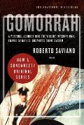 Gomorrah A Personal Journey Into the Violent International Empire of Naples Organized Crime System