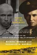 Tears in the Darkness The Story of the Bataan Death March & Its Aftermath