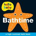 Hello Baby: Bathtime Bath Book