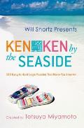 Will Shortz Presents Kenken by the Seaside: 100 Easy to Hard Logic Puzzles That Make You Smarter