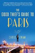 The Good Thief's Guide to Paris: A Mystery