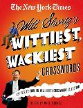 New York Times Will Shortzs Wittiest Wackiest Crosswords 225 Puzzles from the Will Shortz Crossword Collection
