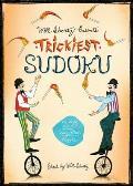 Will Shortz Presents Trickiest Sudoku: 200 Very Hard Puzzles