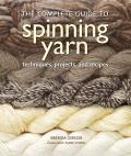 Complete Guide to Spinning Yarn