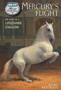 Mercury's Flight: The Story of a Lipizzaner Stallion