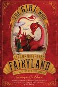 Fairyland 01 Girl Who Circumnavigated Fairyland in a Ship of Her Own Making 1st Inscribed