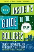 The Insider's Guide to the Colleges