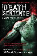 Escape from Furnace 03 Death Sentence