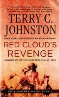 Red Cloud's Revenge: Showdown on the Northern Plains, 1867