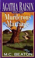 Agatha Raisin & The Murderous Marriage