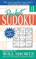 Pocket Sudoku Presented by Will Shortz 150 Fast Fun Puzzles Volume 1