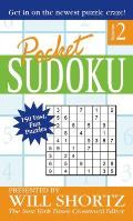 Pocket Sudoku Presented by Will Shortz 150 Fast Fun Puzzles Volume 2