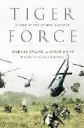 Tiger Force A True Story of Men & War