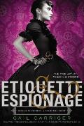 Finishing School 01 Etiquette & Espionage
