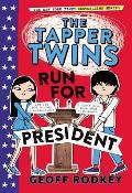 Tapper Twins 03 Run for President