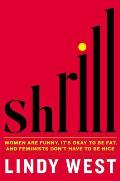 Shrill - Signed Edition