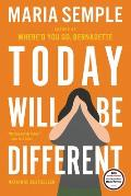Today Will Be Different