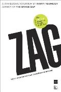 Zag The #1 Strategy of High Performance Brands
