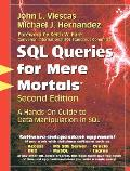 SQL Queries for Mere Mortals A Hands On Guide to Data Manipulation in SQL 2nd Edition