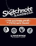 Sketchnote Handbook The Illustrated Guide to Visual Notetaking